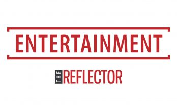 Entertainment News and Features: The Reflector